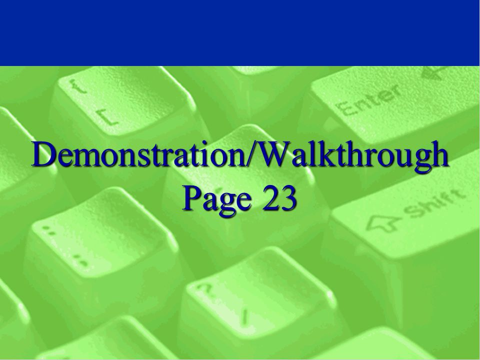 Demonstration/Walkthrough Page 23