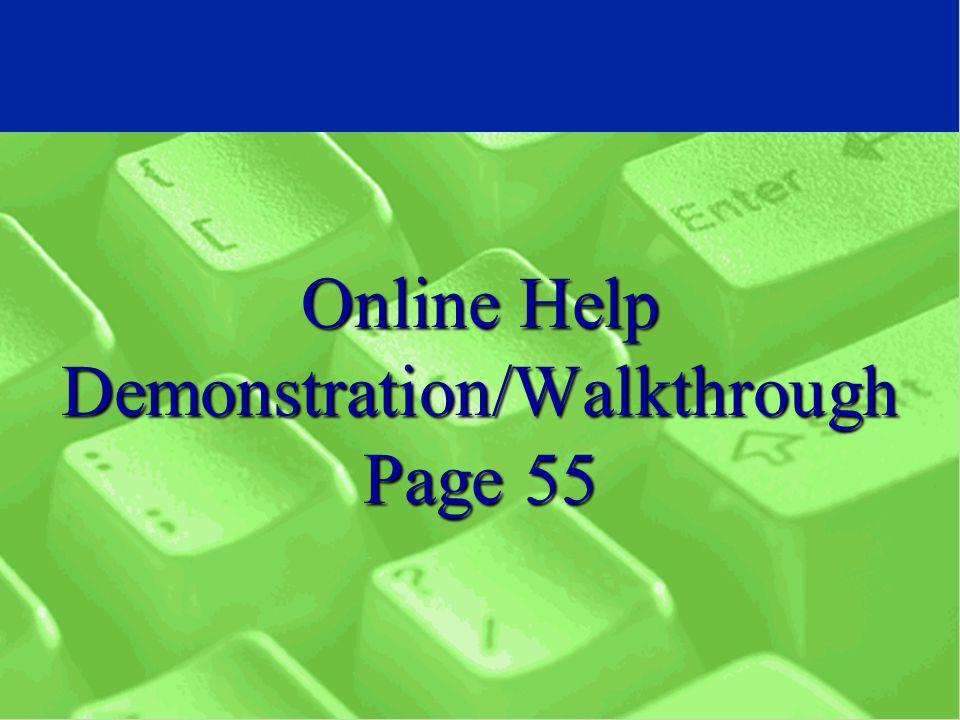 Online Help Demonstration/Walkthrough Page 55