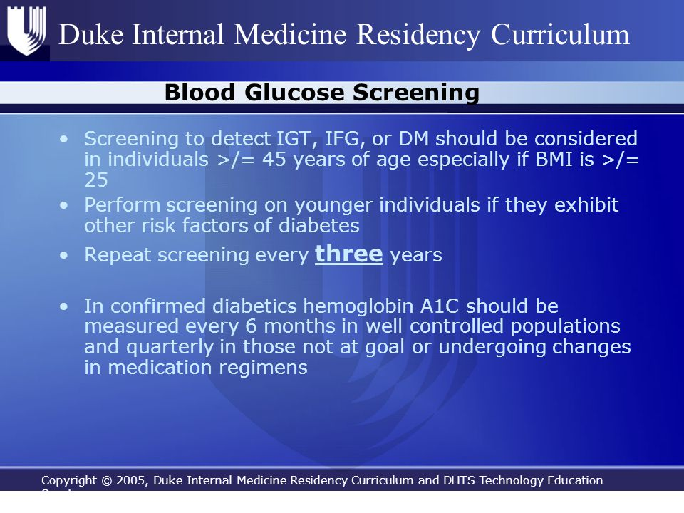 Copyright © 2005, Duke Internal Medicine Residency Curriculum and DHTS Technology Education Services Duke Internal Medicine Residency Curriculum Blood