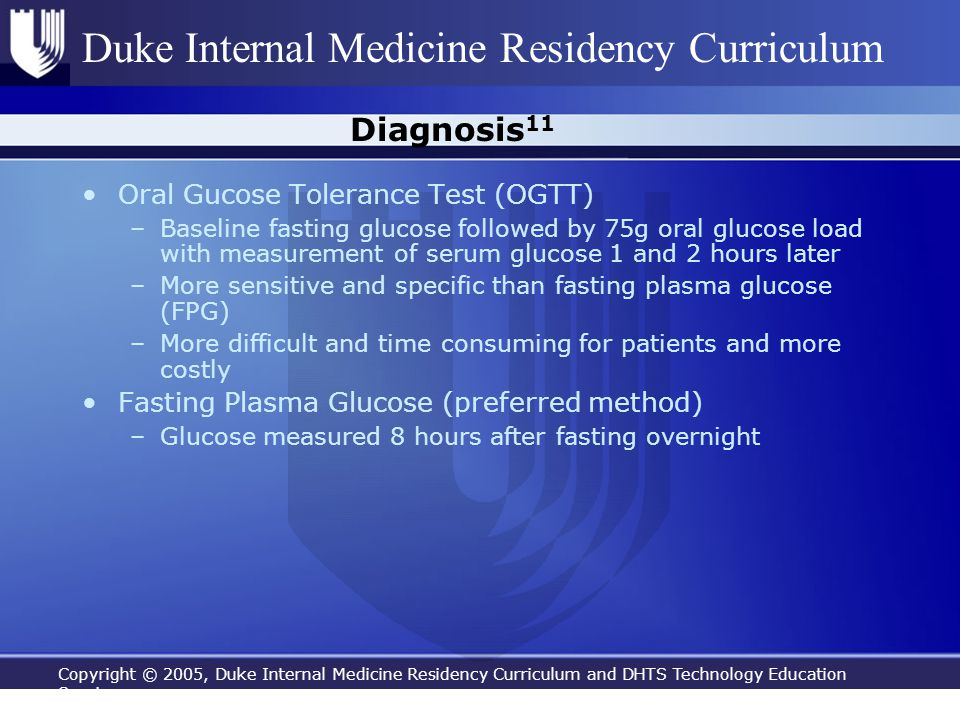 Copyright © 2005, Duke Internal Medicine Residency Curriculum and DHTS Technology Education Services Duke Internal Medicine Residency Curriculum Diagn