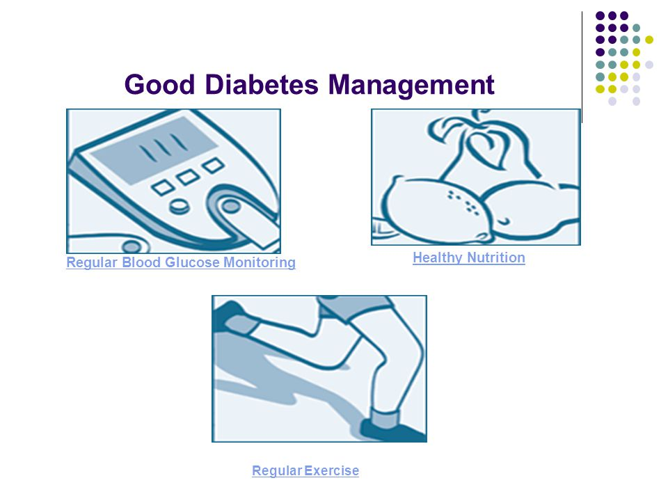 Good Diabetes Management Regular Blood Glucose Monitoring Healthy Nutrition Regular Exercise