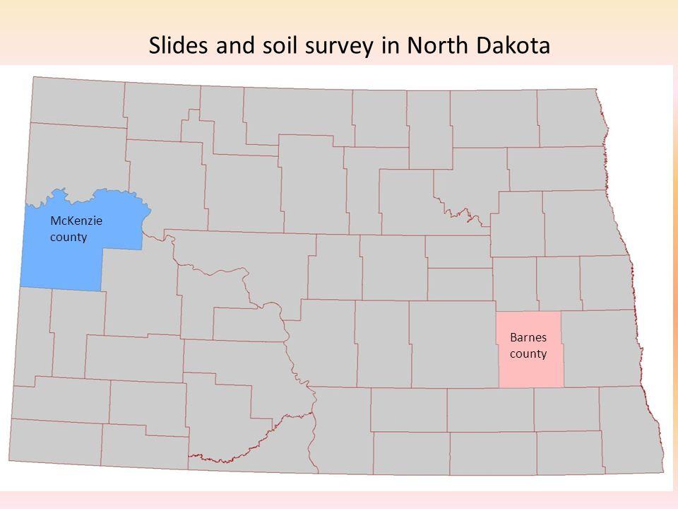 Slides and soil survey in North Dakota McKenzie county Barnes county