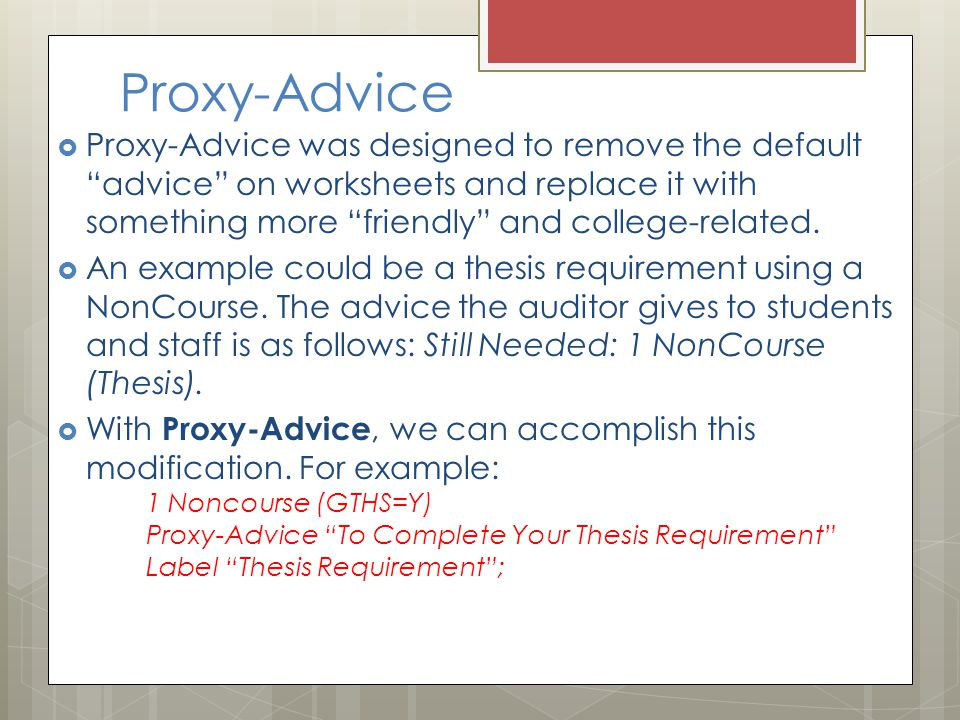 Proxy-Advice  Proxy-Advice was designed to remove the default advice on worksheets and replace it with something more friendly and college-related.