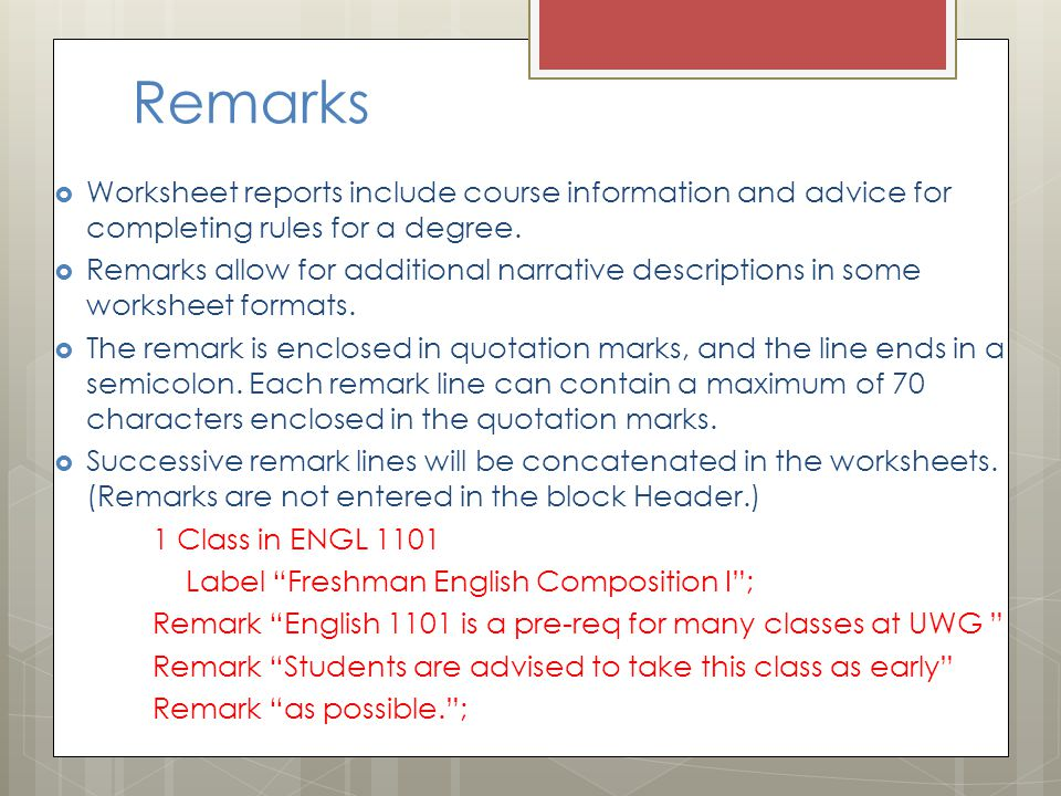 Remarks  Worksheet reports include course information and advice for completing rules for a degree.