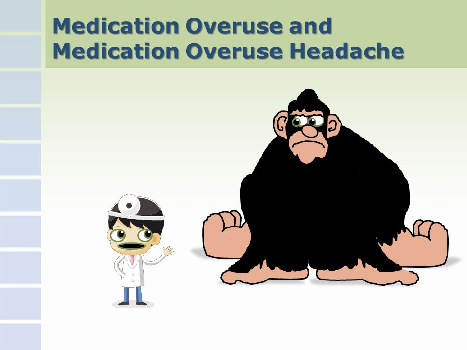 Medication Overuse and Medication Overuse Headache
