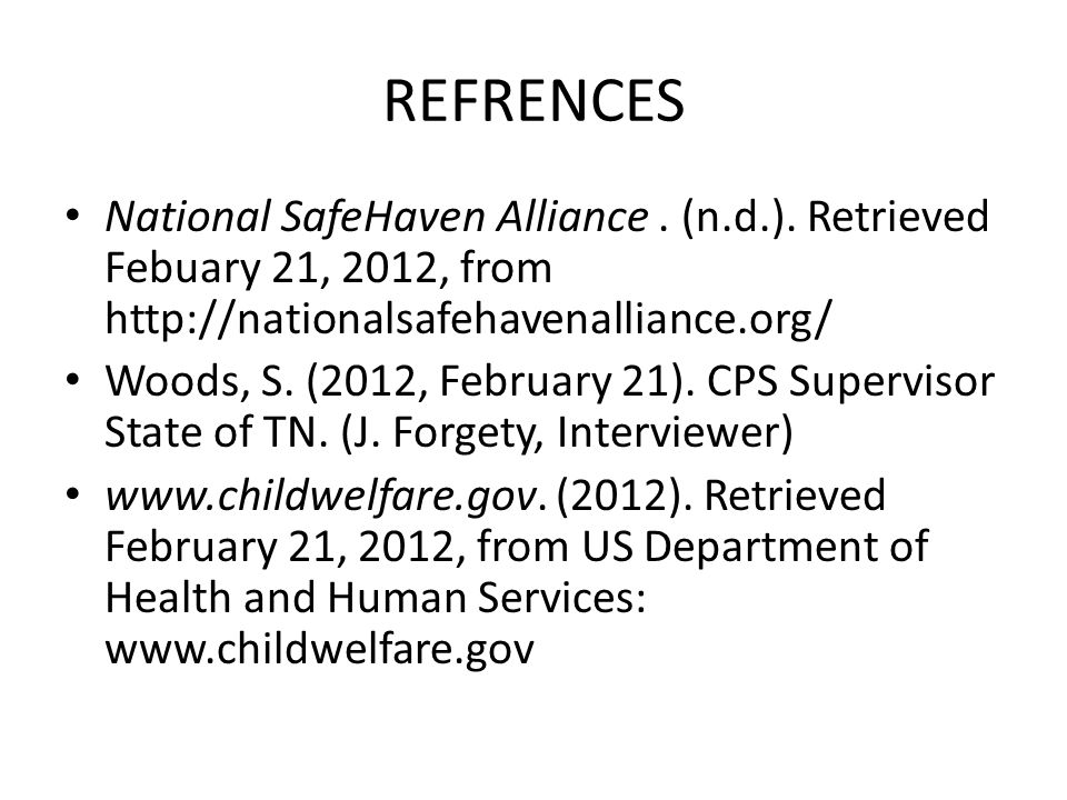 REFRENCES National SafeHaven Alliance. (n.d.).