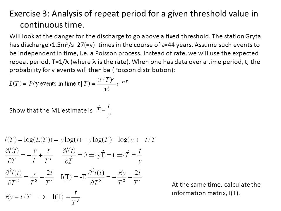 Exercise 3: Analysis of repeat period for a given threshold value in continuous time.