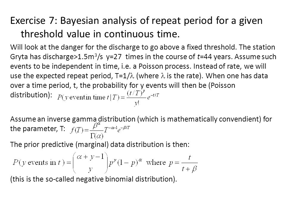 Exercise 7: Bayesian analysis of repeat period for a given threshold value in continuous time.