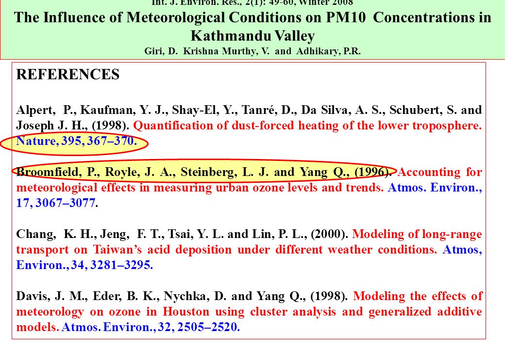 Int. J. Environ. Res., 2(1): 49-60, Winter 2008 The Influence of Meteorological Conditions on PM10 Concentrations in Kathmandu Valley Giri, D. Krishna