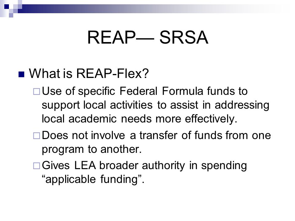 REAP— SRSA What is REAP-Flex.