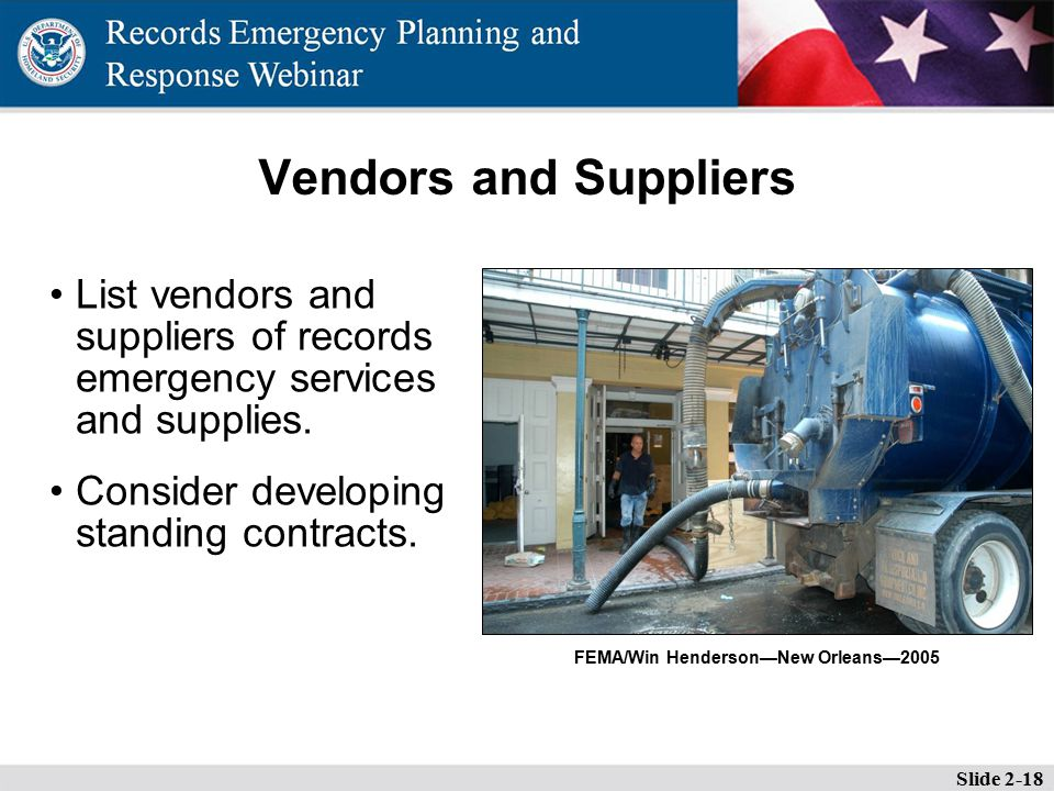 Vendors and Suppliers List vendors and suppliers of records emergency services and supplies.
