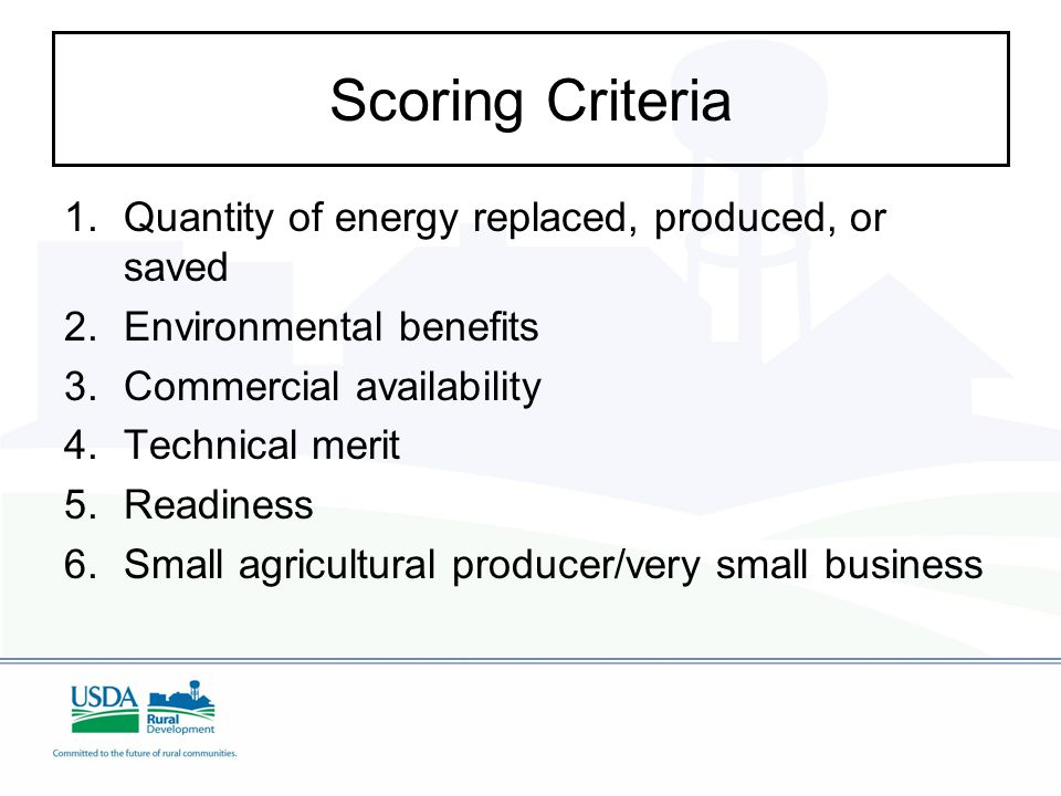 Scoring Criteria 1. 1.Quantity of energy replaced, produced, or saved 2.