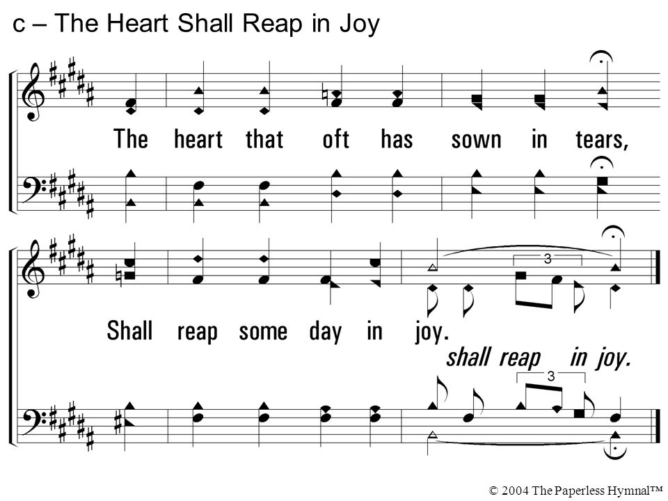 c – The Heart Shall Reap in Joy © 2004 The Paperless Hymnal™