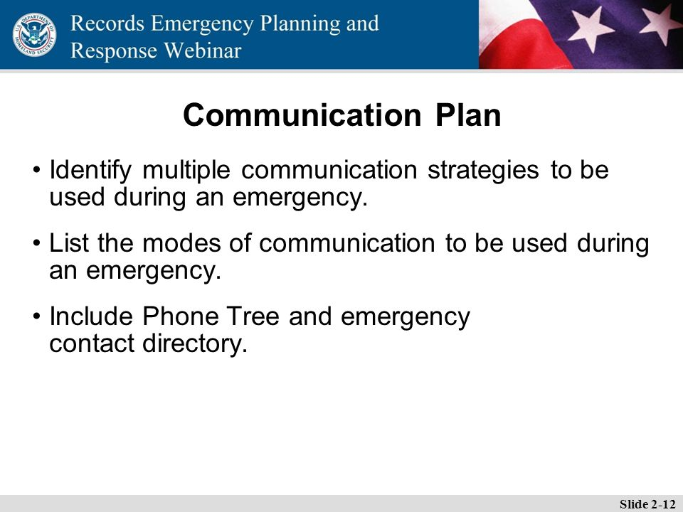 Essential Records Webinar Communication Plan Identify multiple communication strategies to be used during an emergency.
