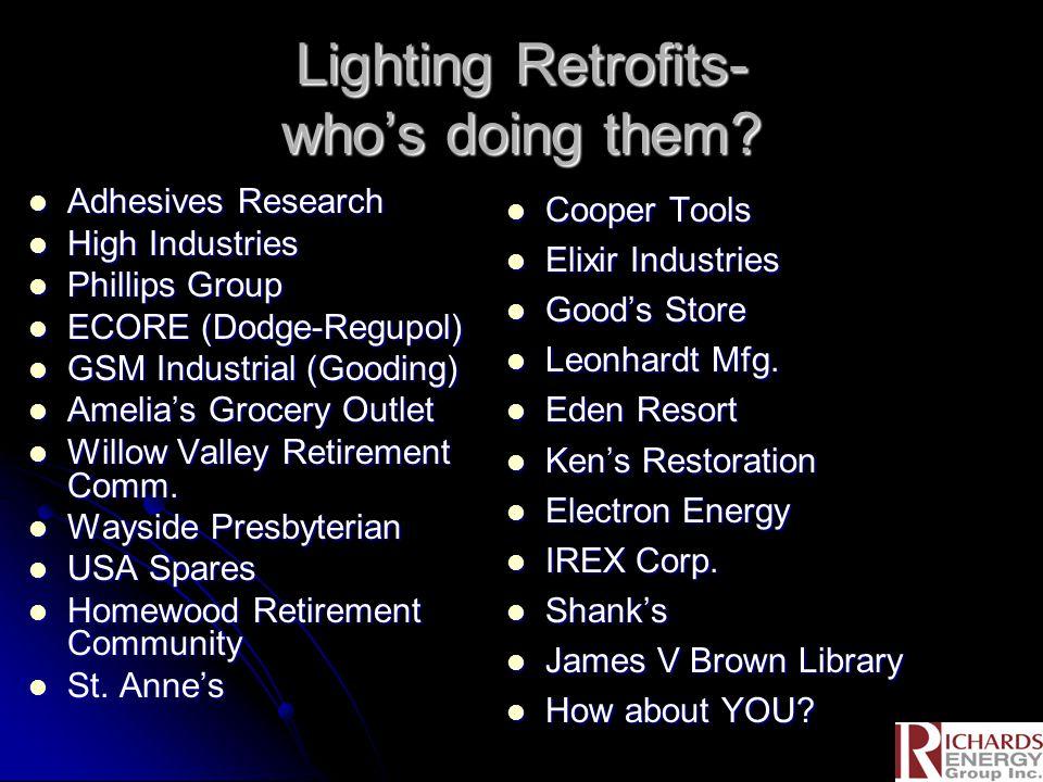 Lighting Retrofits- who's doing them.