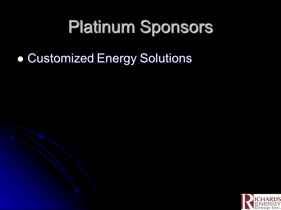 Platinum Sponsors Customized Energy Solutions Customized Energy Solutions