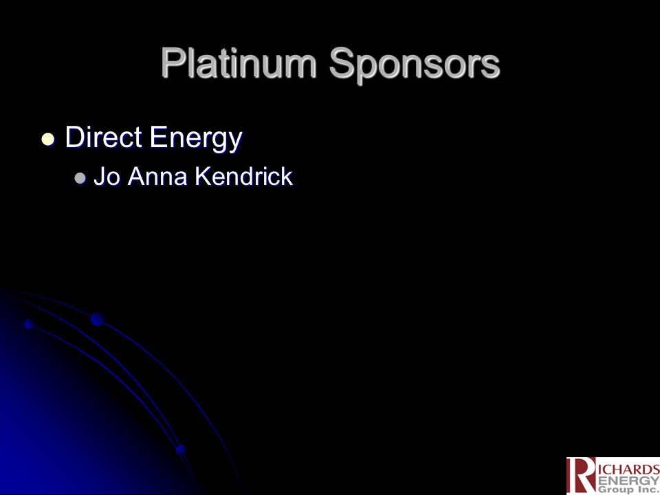 Platinum Sponsors Direct Energy Direct Energy Jo Anna Kendrick Jo Anna Kendrick