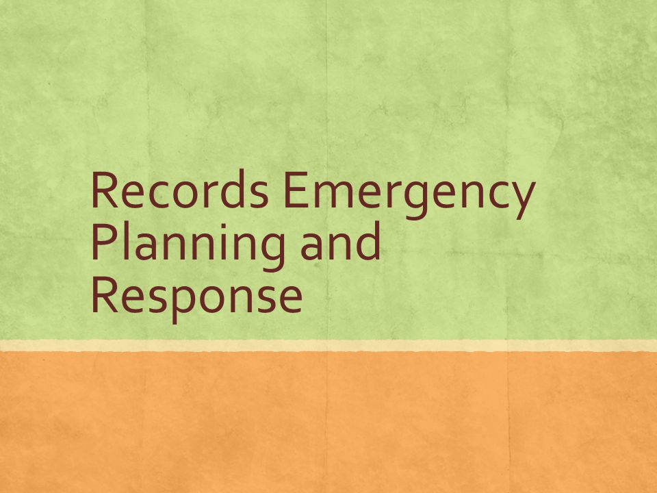 Records Emergency Planning and Response