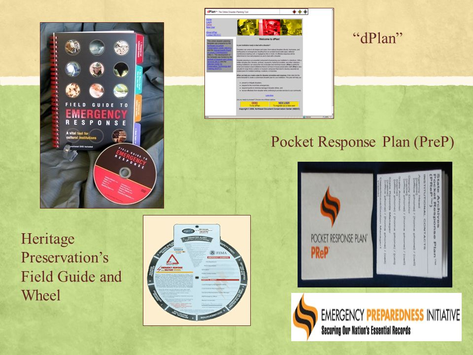 Pocket Response Plan (PreP) dPlan Heritage Preservation's Field Guide and Wheel
