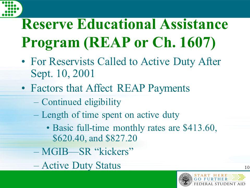 10 Reserve Educational Assistance Program (REAP or Ch.