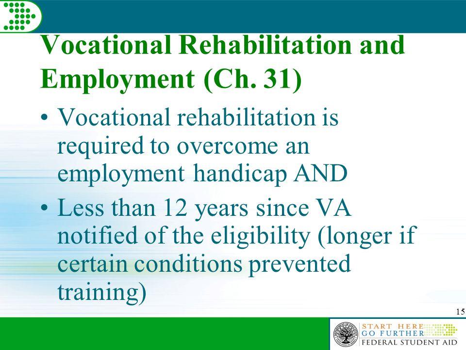 15 Vocational Rehabilitation and Employment (Ch.
