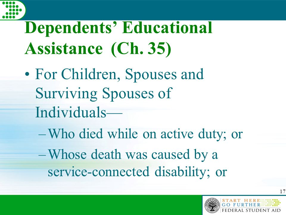 17 Dependents' Educational Assistance (Ch.