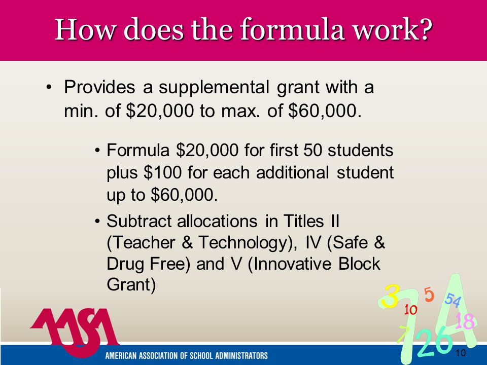 10 How does the formula work. Provides a supplemental grant with a min.