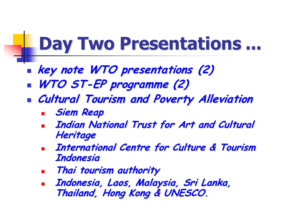 Cultural Tourism, Poverty Alleviation and the Lao National Ecotourism Strategy and Action Plan Paul Rogers – SNV Lao PDR Forty-first (41 st ) meeting of the WTO commission for East Asia and the Pacific