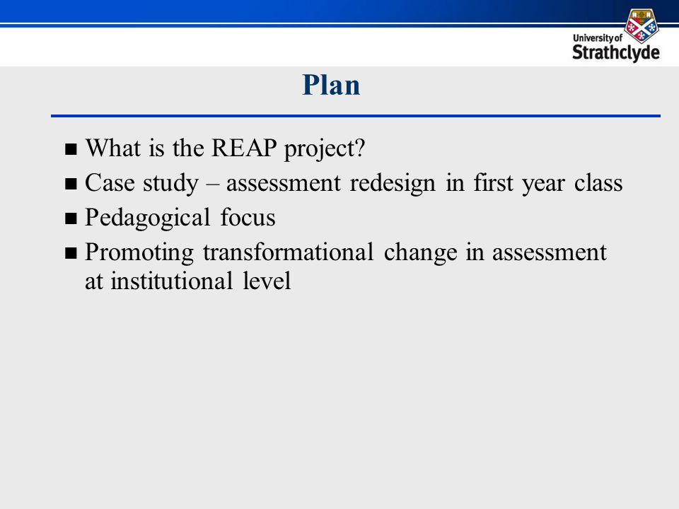 Plan What is the REAP project.