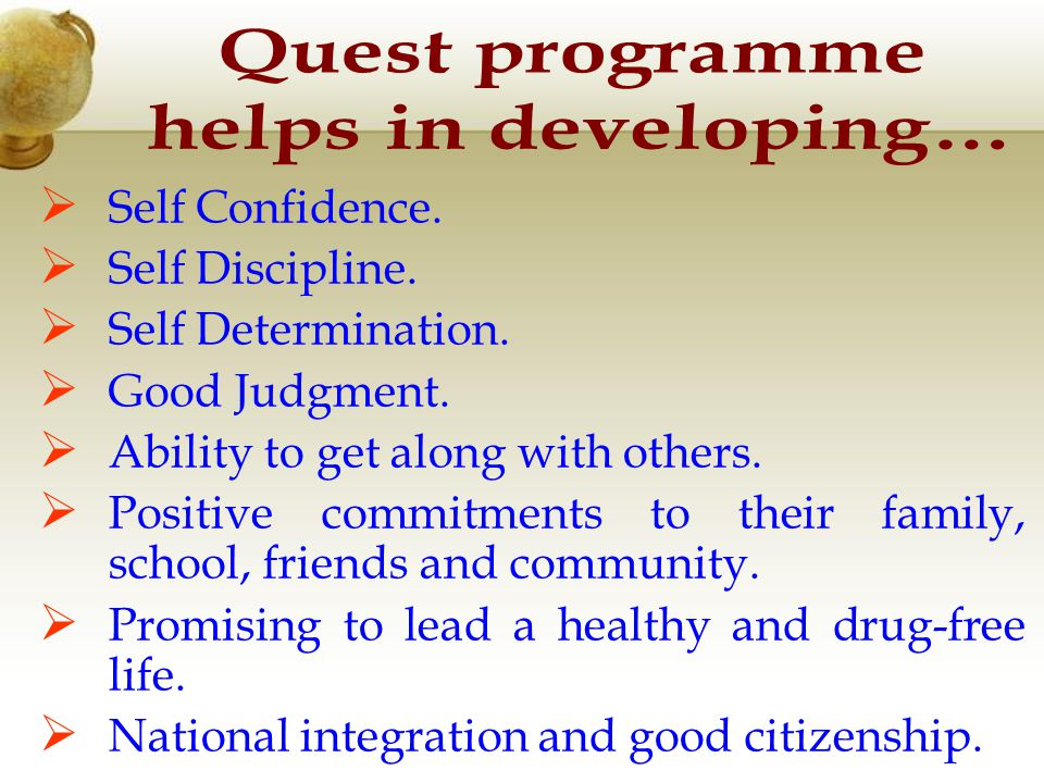 Develop a commitment to lead Healthy and Drug-free lives.