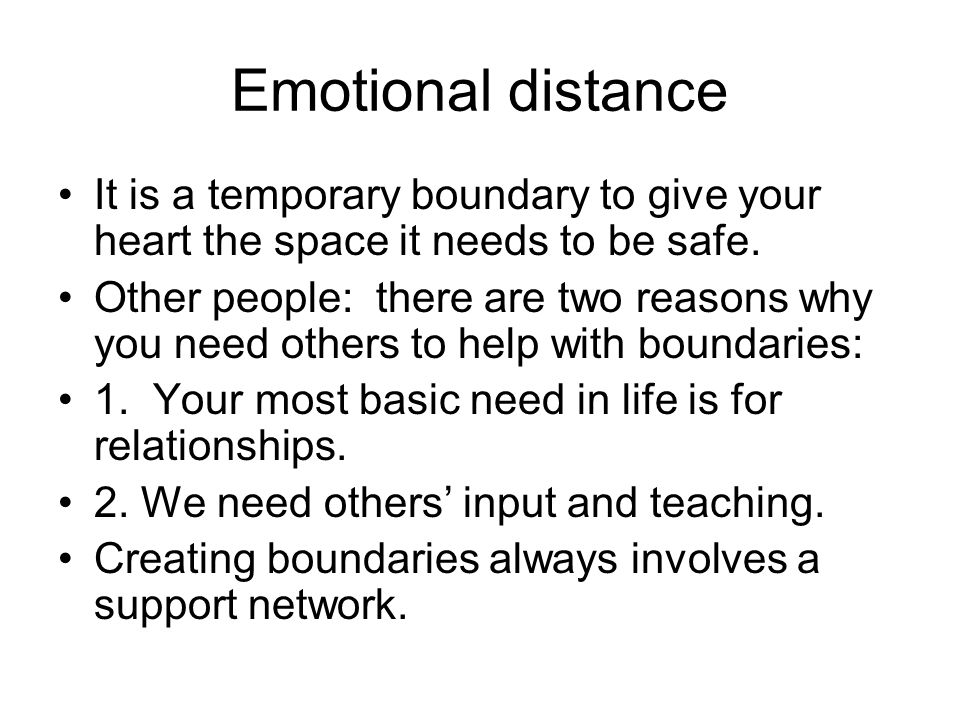 Emotional distance It is a temporary boundary to give your heart the space it needs to be safe.