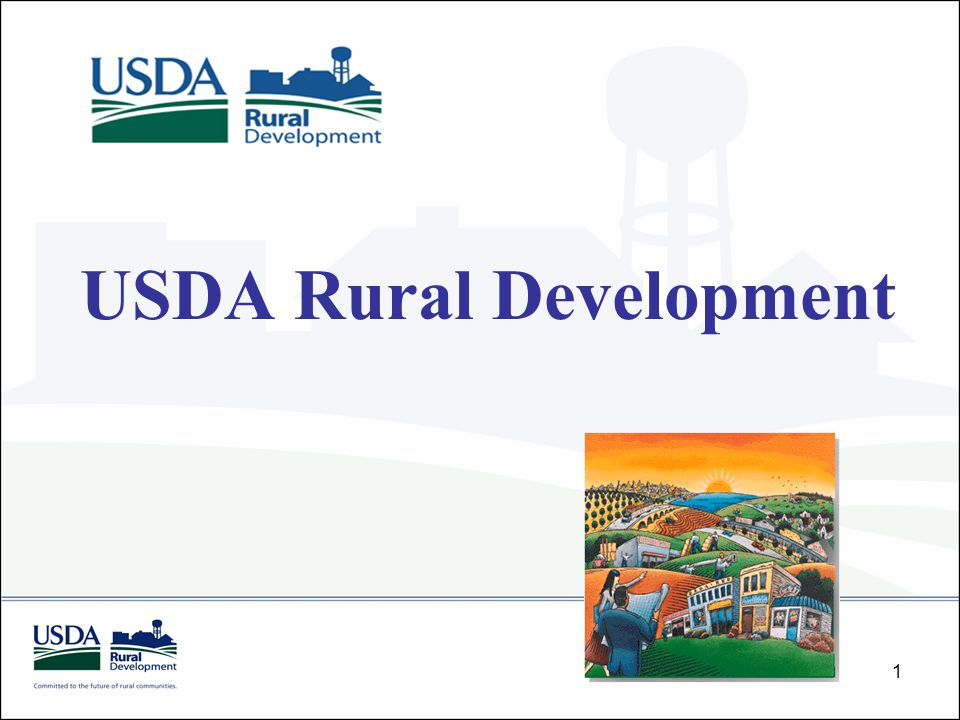 USDA Rural Development's mission is to improve economic opportunity and enhance the quality of life in rural America.