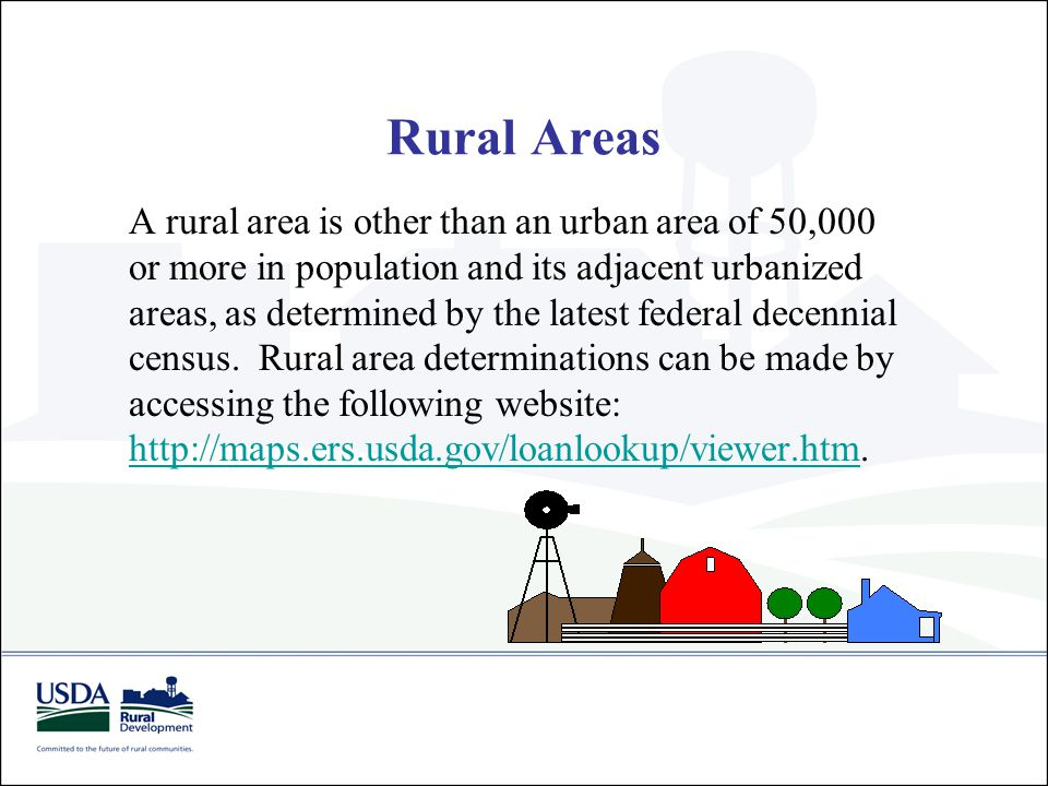 Rural Areas A rural area is other than an urban area of 50,000 or more in population and its adjacent urbanized areas, as determined by the latest fed