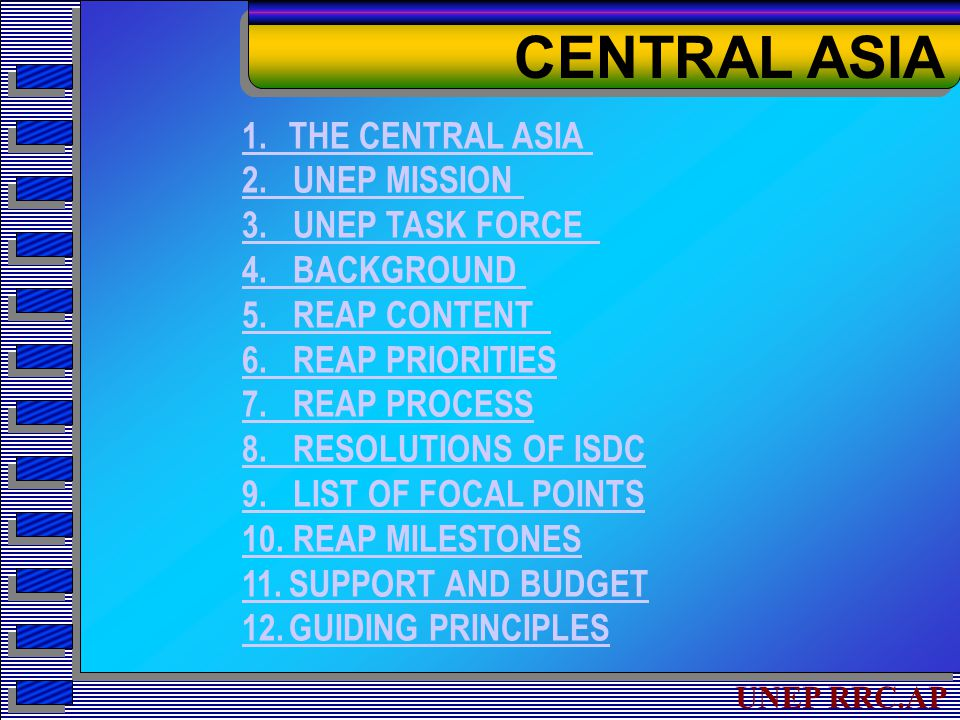 UNEP RRC.AP 1. THE CENTRAL ASIA 2. UNEP MISSION 3.