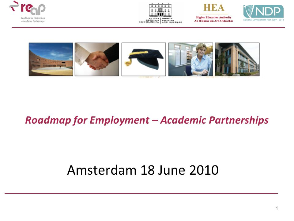 1 Roadmap for Employment – Academic Partnerships Amsterdam 18 June 2010