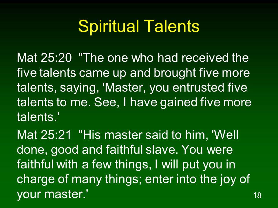 18 Spiritual Talents Mat 25:20