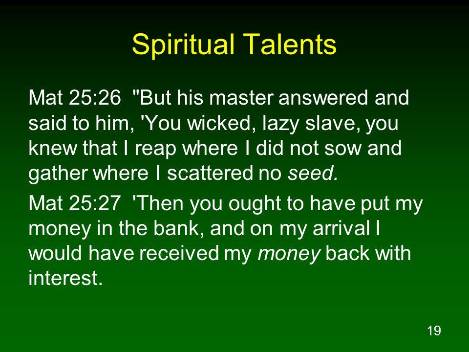 19 Spiritual Talents Mat 25:26