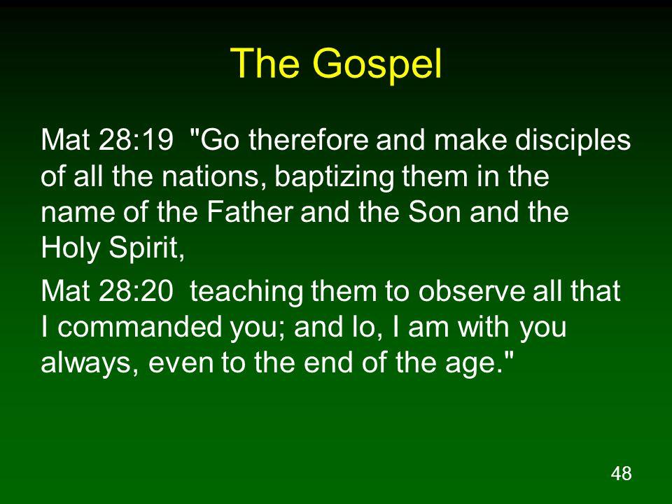 48 The Gospel Mat 28:19
