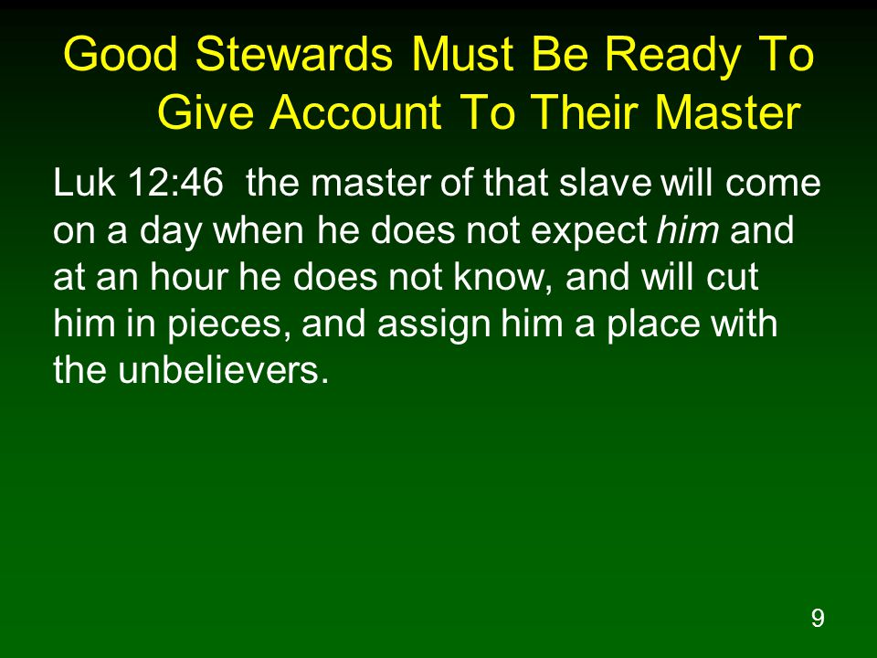 10 In What Areas Are We To Be Good Stewards.