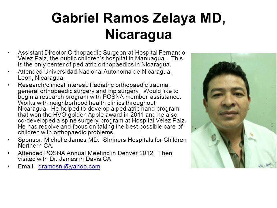 Gabriel Ramos Zelaya MD, Nicaragua Assistant Director Orthopaedic Surgeon at Hospital Fernando Velez Paiz, the public children's hospital in Manuagua.