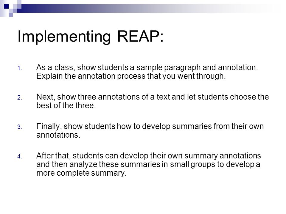 Implementing REAP: 1. As a class, show students a sample paragraph and annotation.