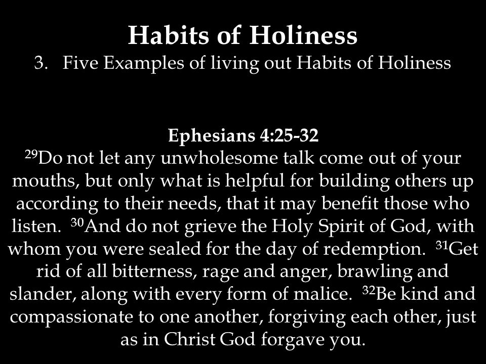 Habits of Holiness 3.
