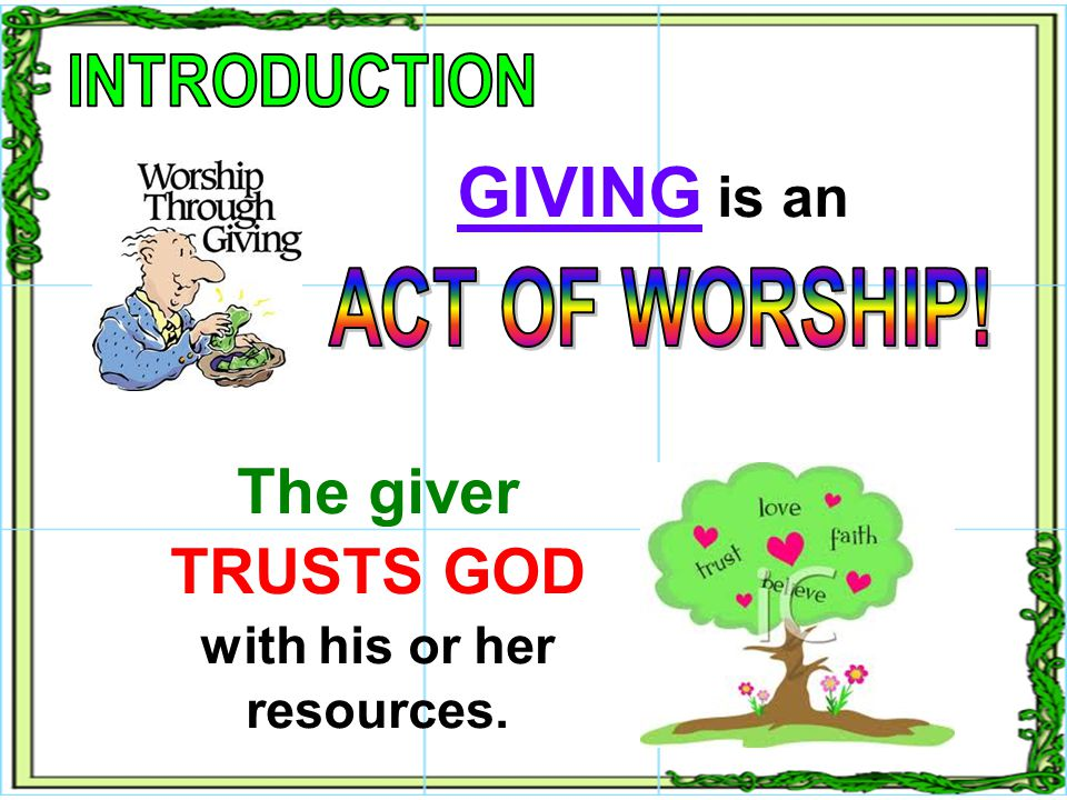 God loves it when the giver delights in the giving. (Message Bible) God loves it when the giver delights in the giving. (Message Bible) Deuteronomy 10:14 1 Corinthians 16:1,2 Deuteronomy 10:14 1 Corinthians 16:1,2