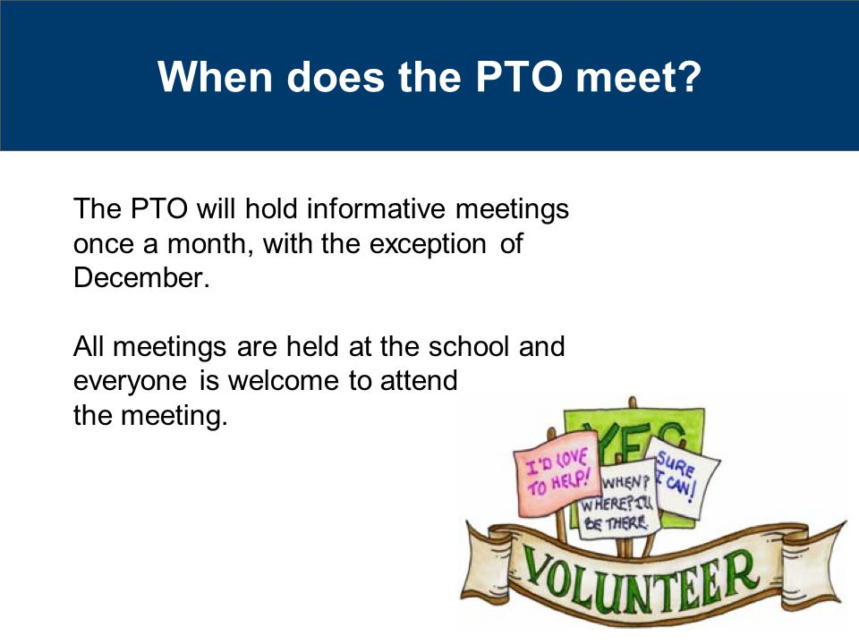 When does the PTO meet.