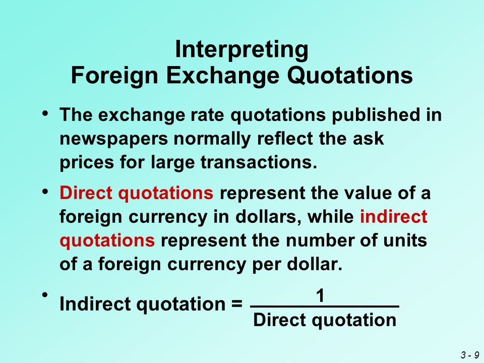 3 - 10 A cross exchange rate reflects the amount of one foreign currency per unit of another foreign currency.