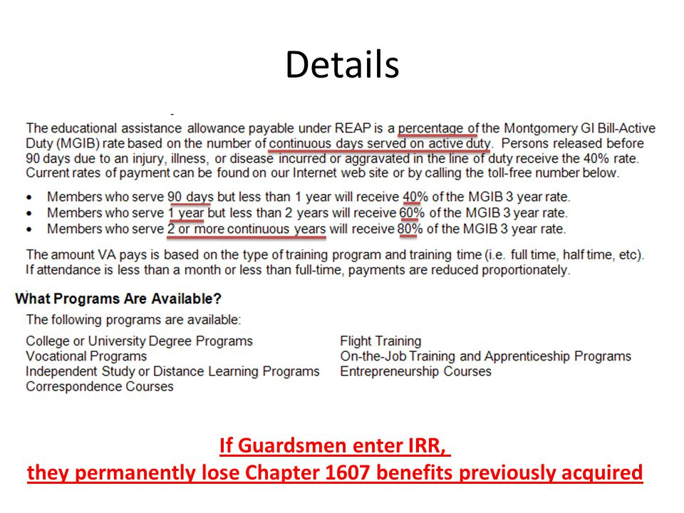 Details If Guardsmen enter IRR, they permanently lose Chapter 1607 benefits previously acquired