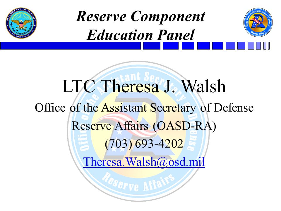  Post 9/11 GI Bill Improvement Act information dissemination to the field Office of the Assistant Secretary of Defense - Reserve Affairs (OASD/RA)