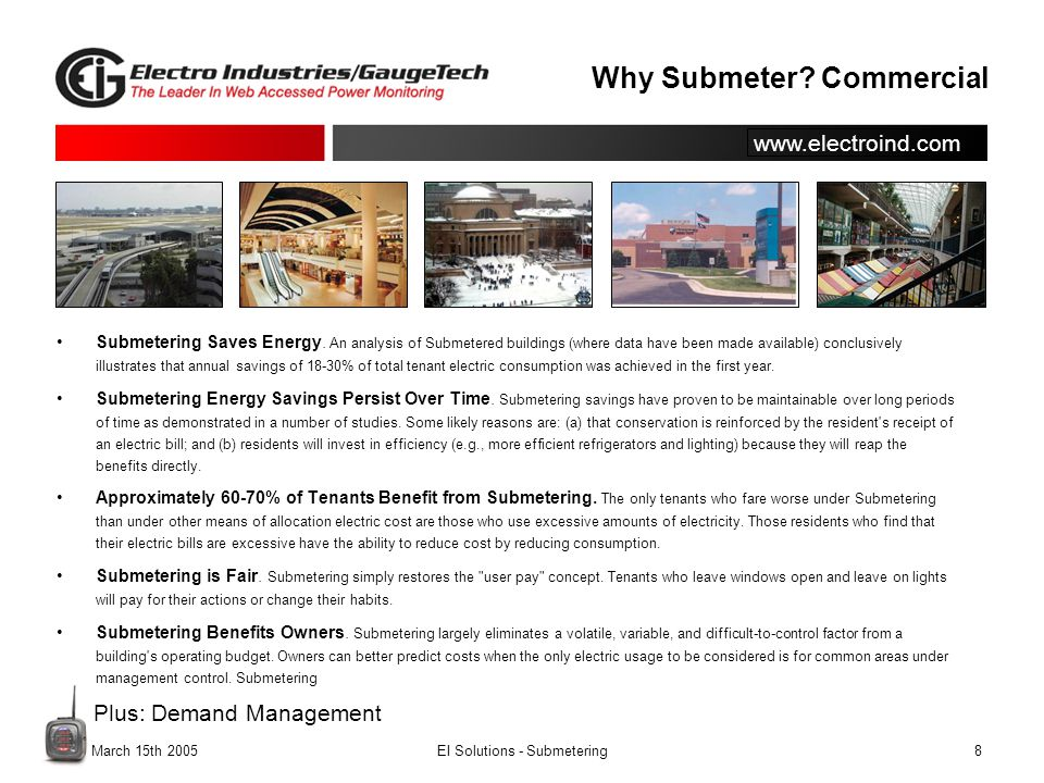 www.electroind.com.March 15th 2005EI Solutions - Submetering8 Why Submeter.