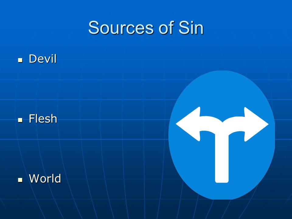 Sources of Sin Devil Devil Flesh Flesh World World