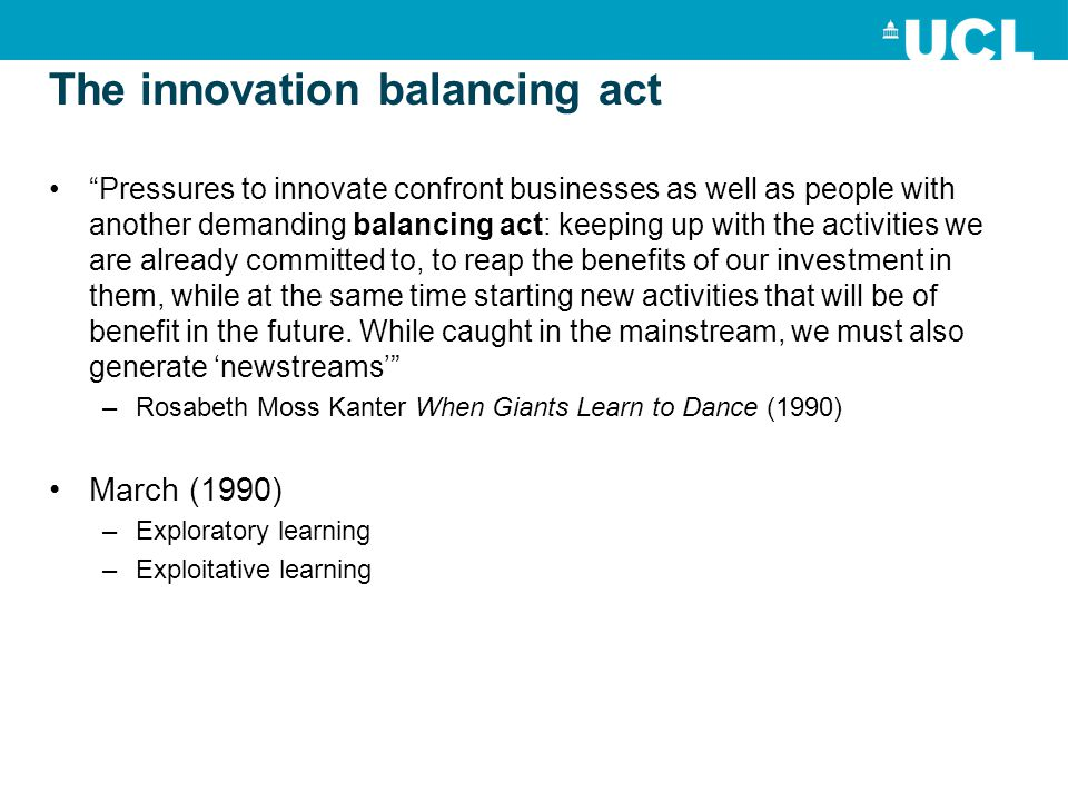 The innovation balancing act Pressures to innovate confront businesses as well as people with another demanding balancing act: keeping up with the activities we are already committed to, to reap the benefits of our investment in them, while at the same time starting new activities that will be of benefit in the future.